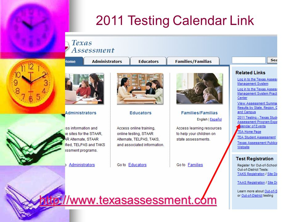 http://www.texasassessment.com 2011 Testing Calendar Link
