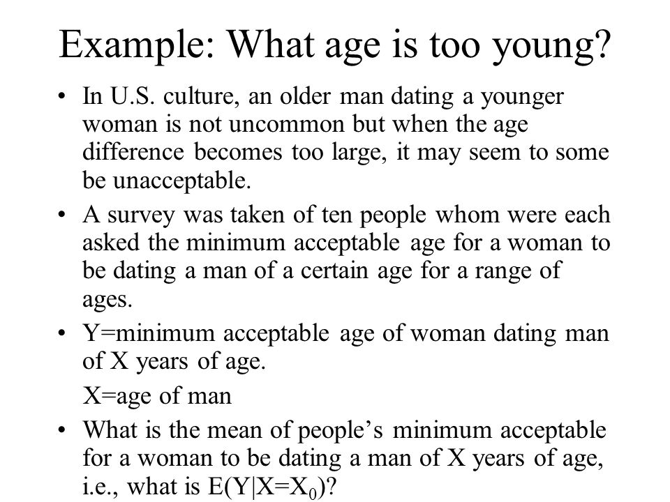 Example: What age is too young. In U.S.