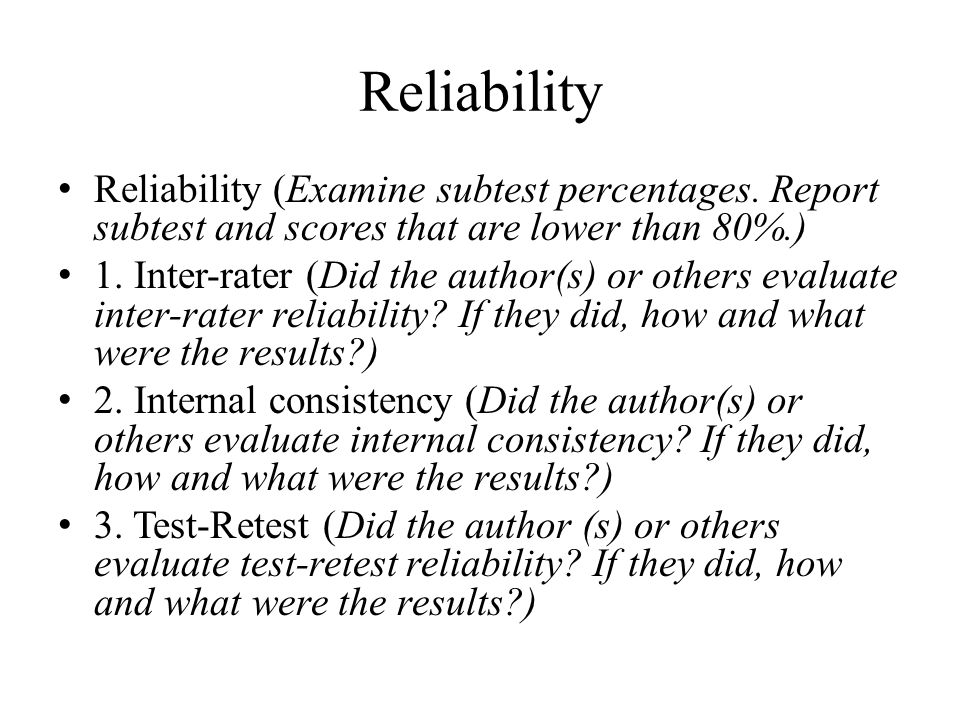 Reliability Reliability (Examine subtest percentages.