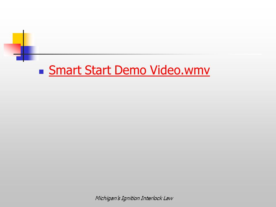 Michigan's Ignition Interlock Law Smart Start Demo Video.wmv