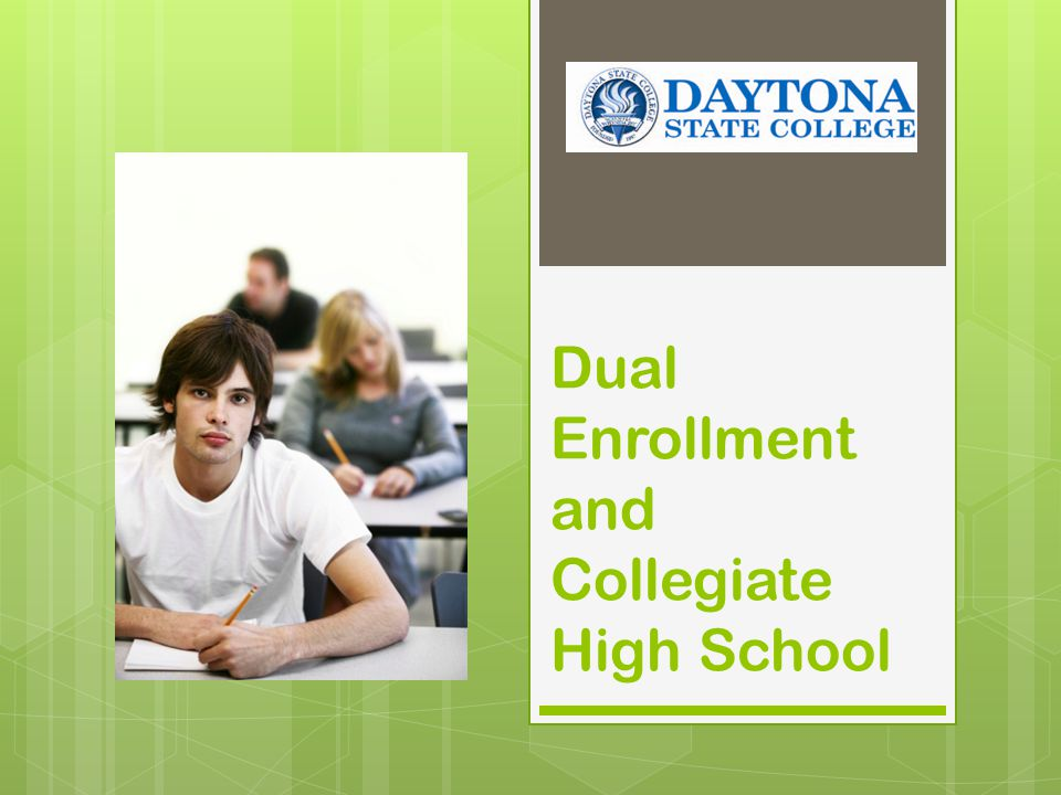 The Process for Dual Enrollment  See your High School Counselor  Both Parent and Student will sign the form.