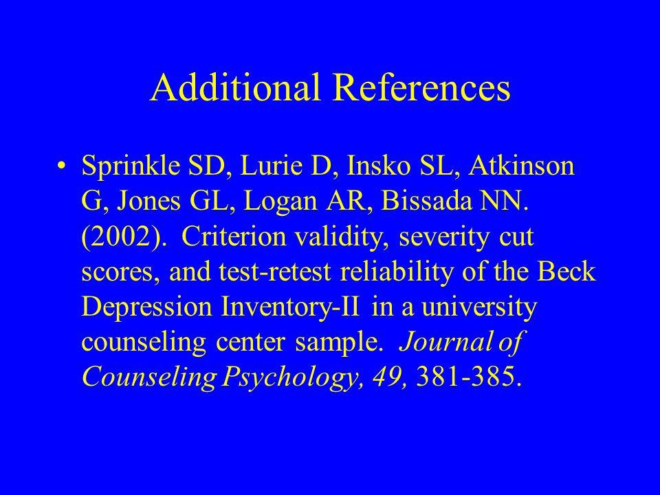 Additional References Sprinkle SD, Lurie D, Insko SL, Atkinson G, Jones GL, Logan AR, Bissada NN.