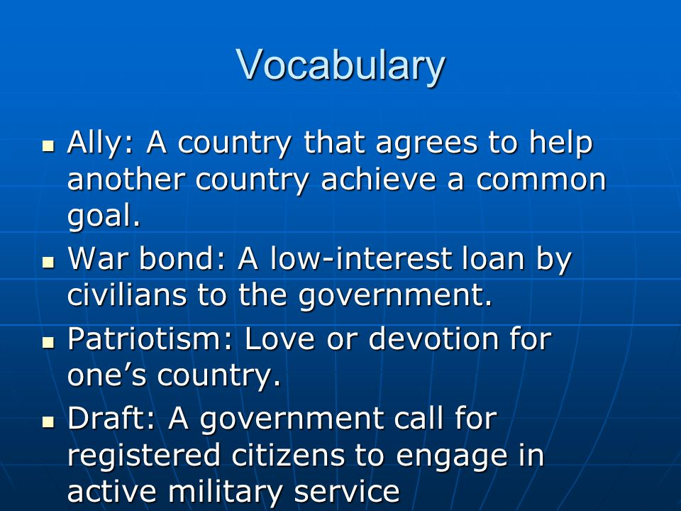 Vocabulary Ally: A country that agrees to help another country achieve a common goal.