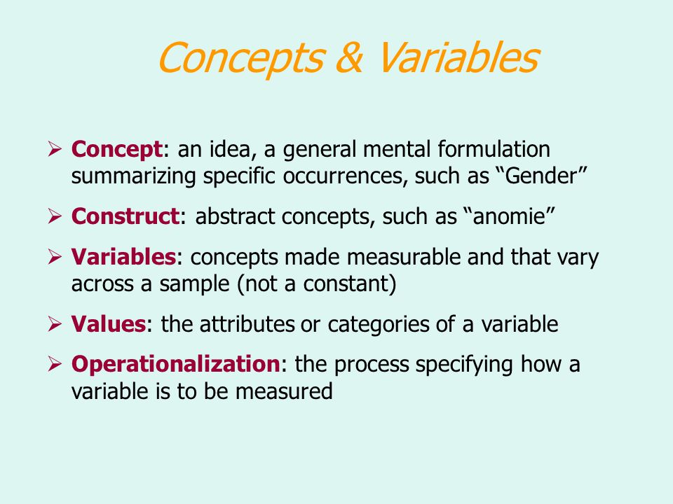 Levels of Measurement  The levels of measurement are themselves ordinal: Nominalsimplest, non-mathematical measure Ordinal Interval Ratiomost complex, mathematical measure  V Variables with two values or categories are often called dichotomous or dummy variables: These may be treated as any level of measurement.
