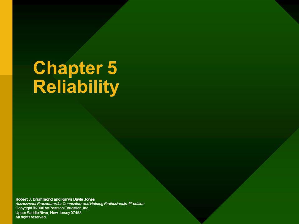 Chapter 5 Reliability Robert J.