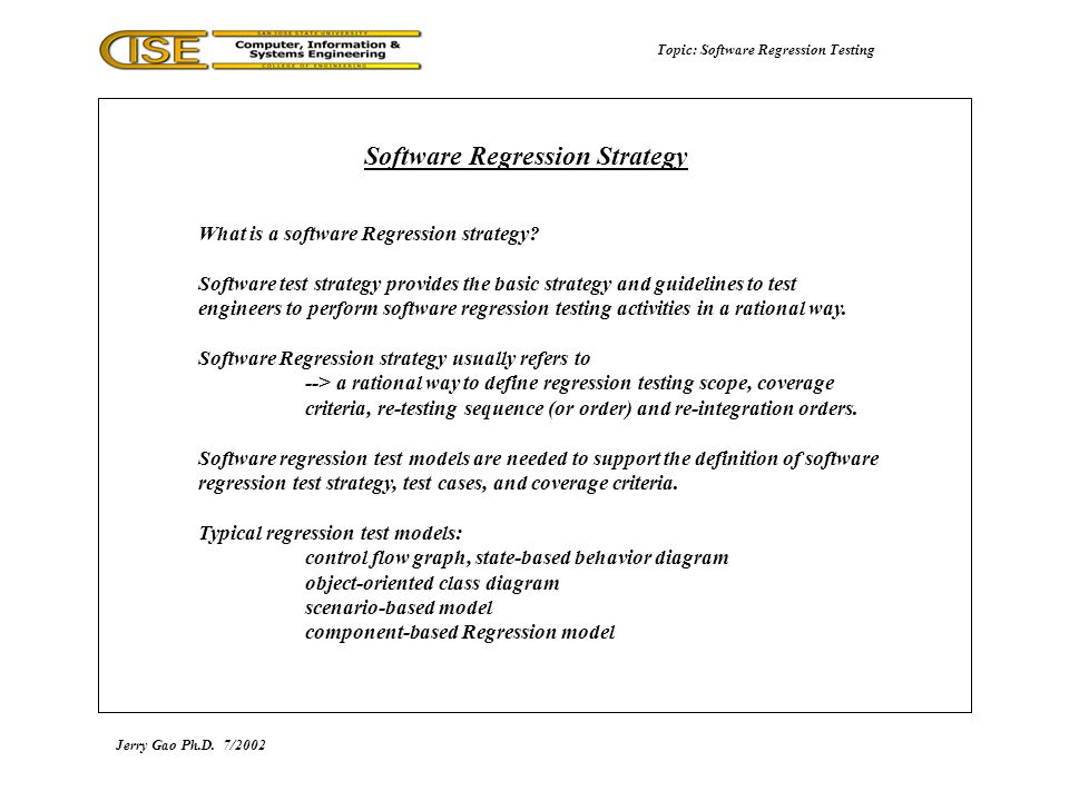 Topic: Software Regression Testing What is a software Regression strategy.