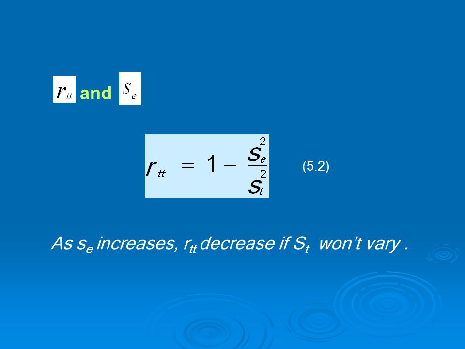 and As s e increases, r tt decrease if S t won't vary. (5.2)