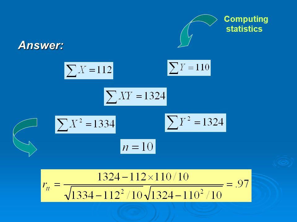 Answer: Computing statistics