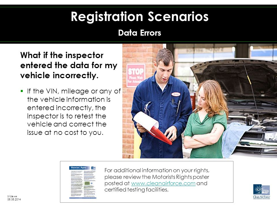 What if the inspector entered the data for my vehicle incorrectly.