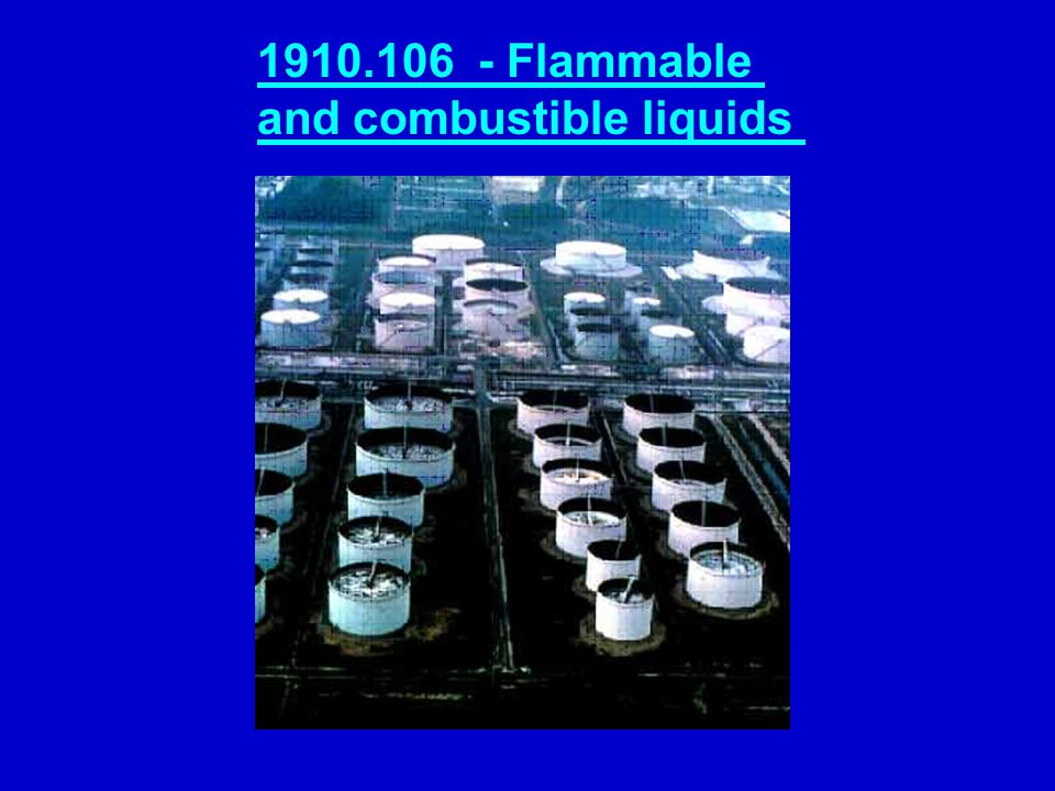 1910.106 - Flammable and combustible liquids
