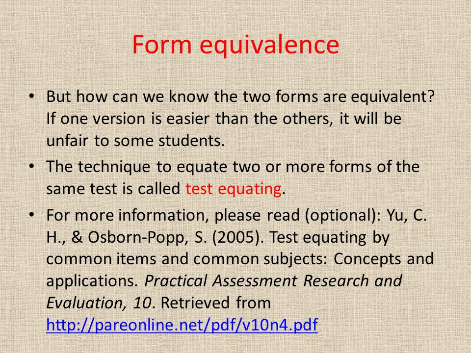 Form equivalence But how can we know the two forms are equivalent.