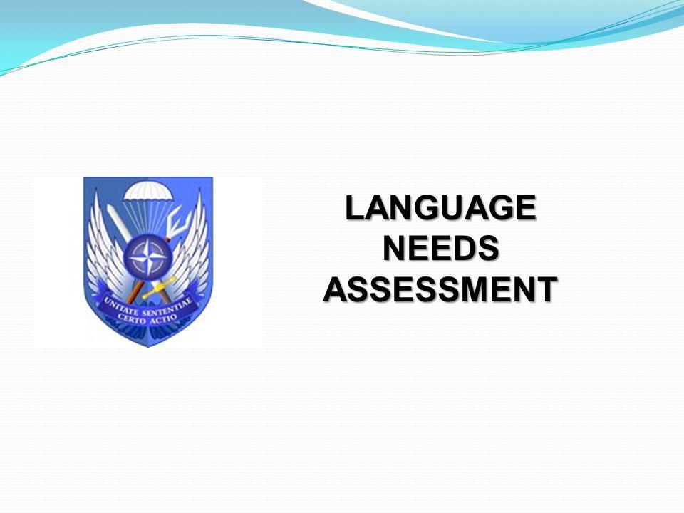 LANGUAGE NEEDS ASSESSMENT