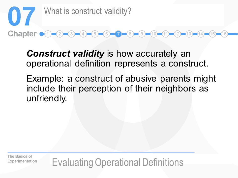 What is construct validity.