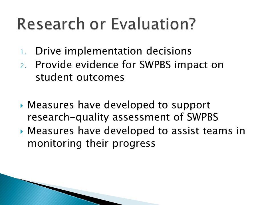 1.Drive implementation decisions 2.