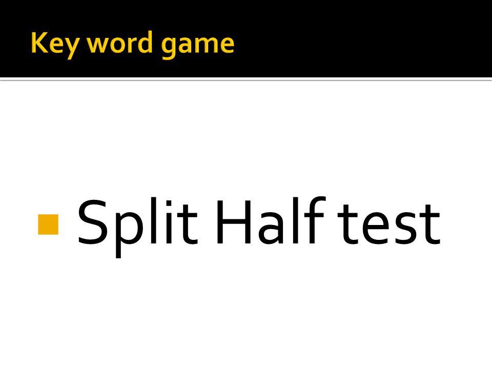  Split Half test