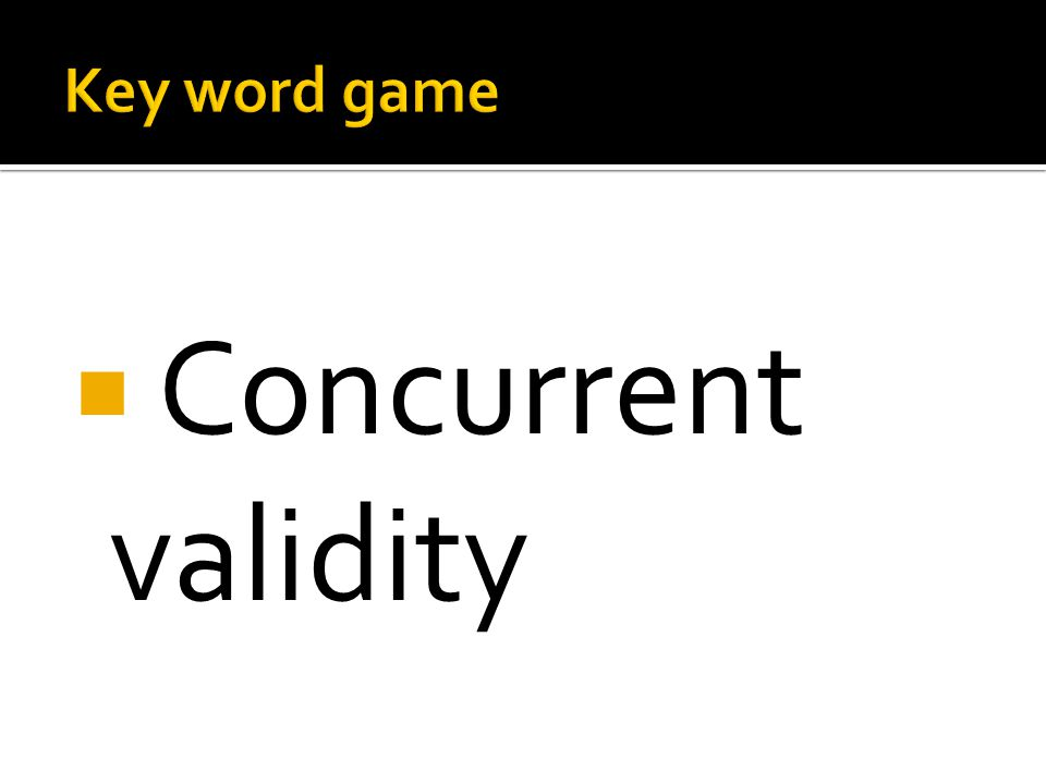  Concurrent validity