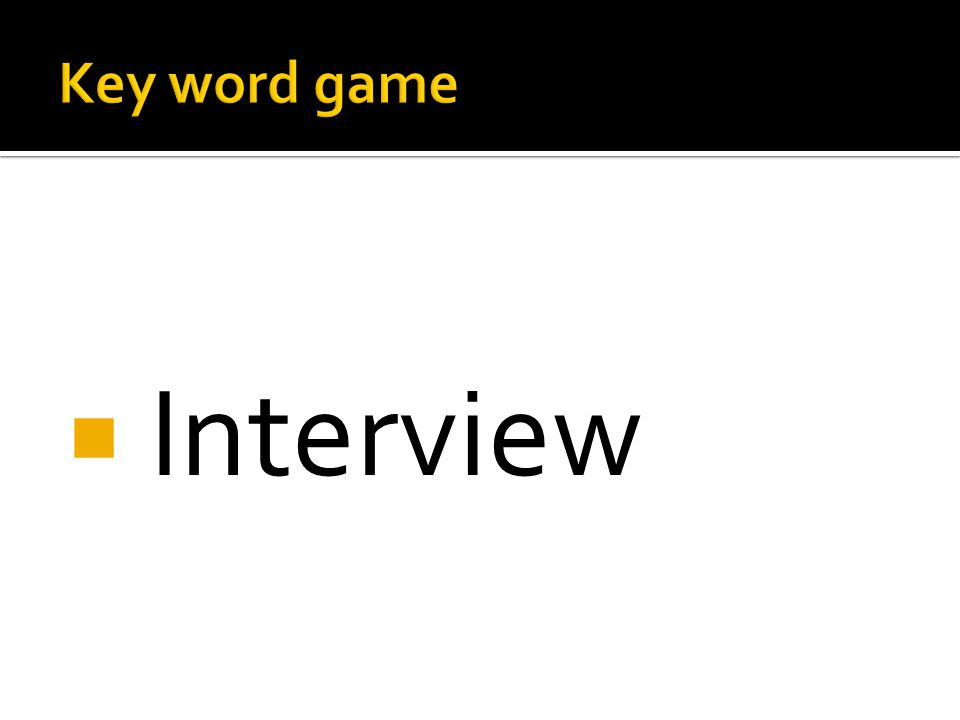  Interview