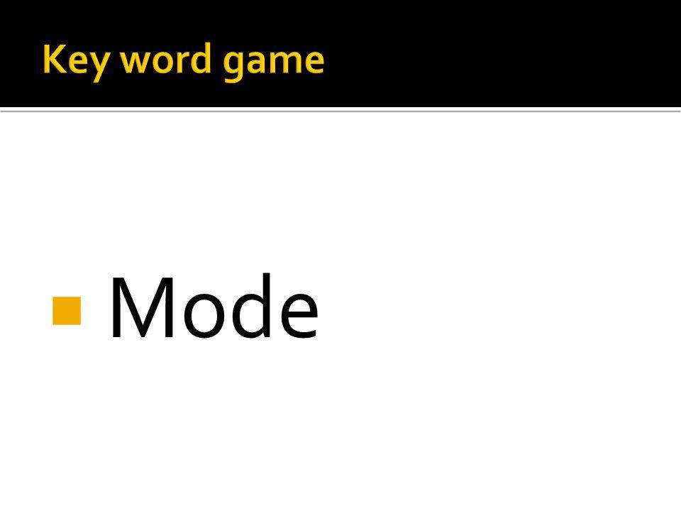  Mode