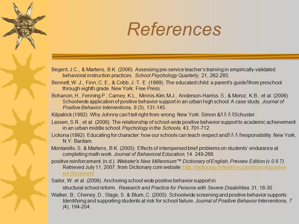 References Begent, J.C., & Martens, B.K. (2006).
