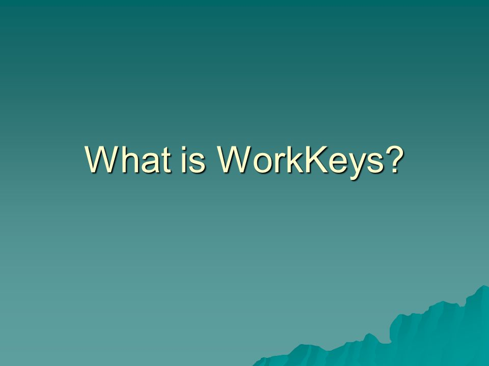 What is WorkKeys?