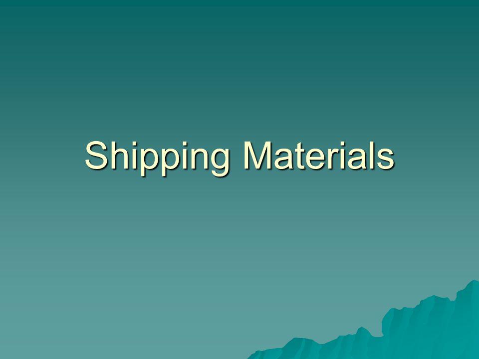 Shipping Materials