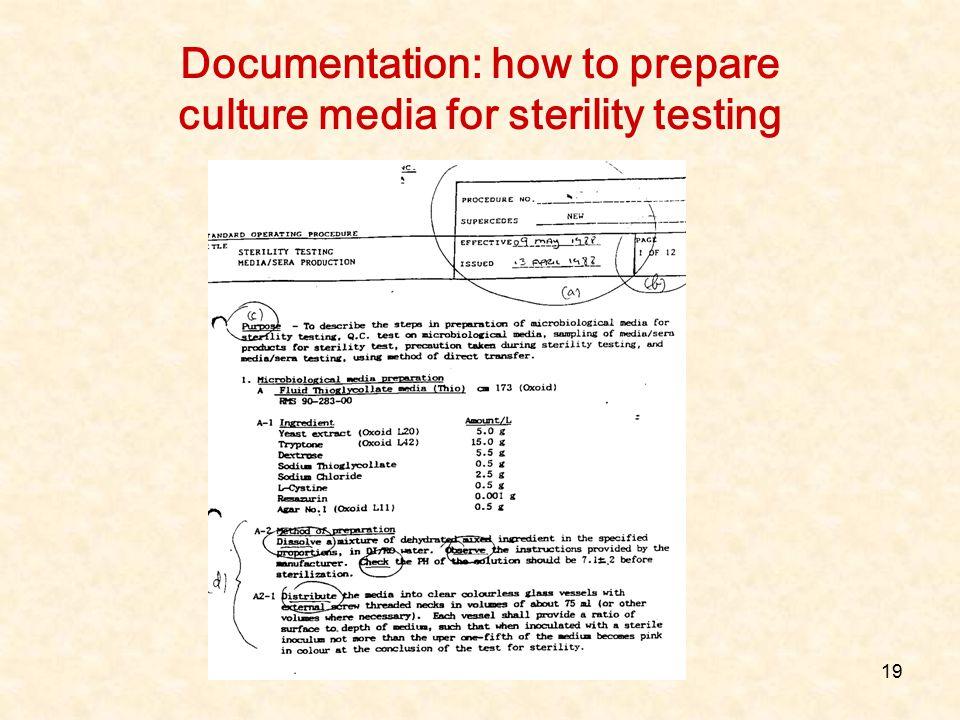 19 Documentation: how to prepare culture media for sterility testing