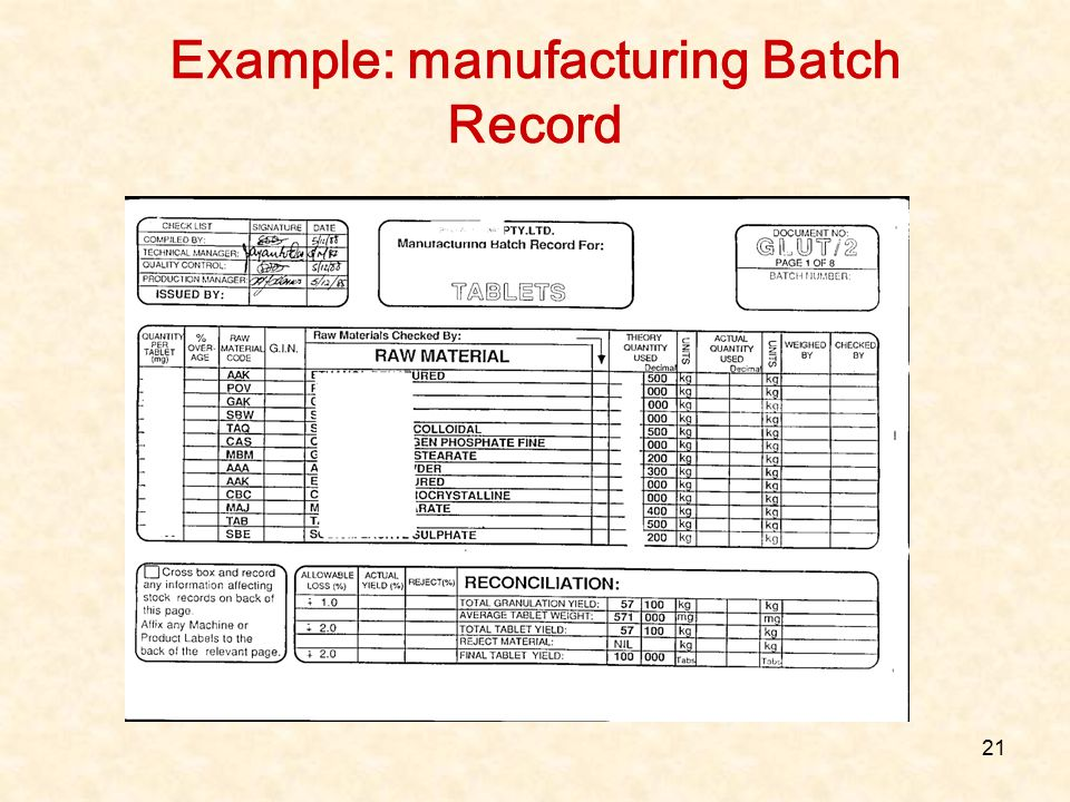 21 Example: manufacturing Batch Record