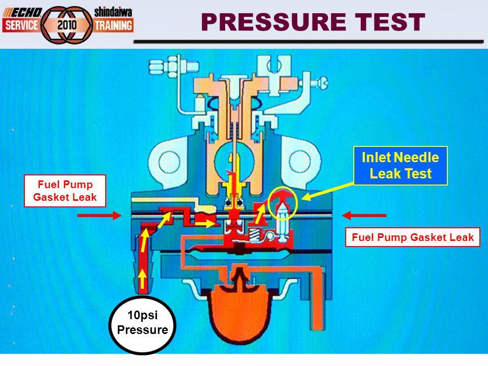 PRESSURE TEST 10psi Pressure Inlet Needle Leak Test Fuel Pump Gasket Leak