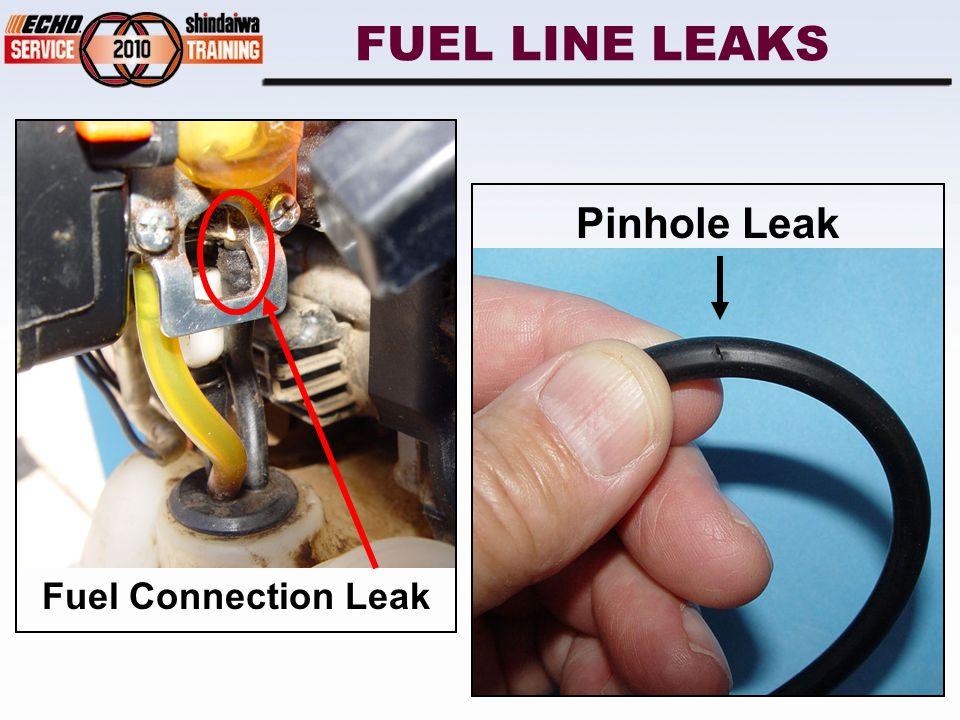 FUEL LINE LEAKS Fuel Connection Leak Pinhole Leak