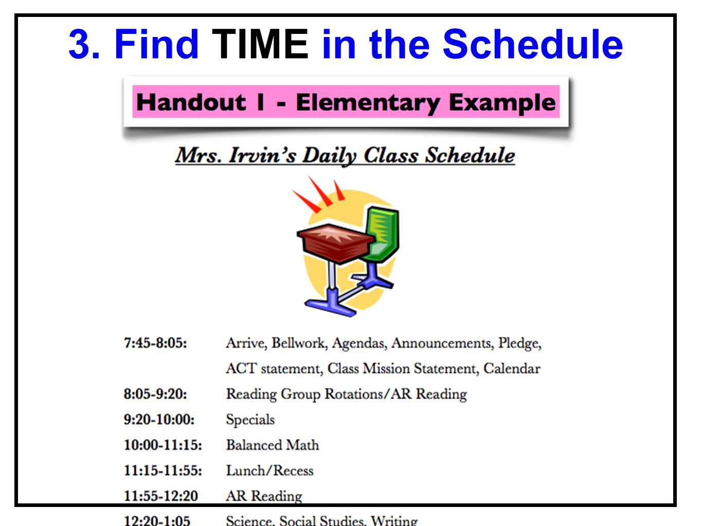 3. Find TIME in the Schedule