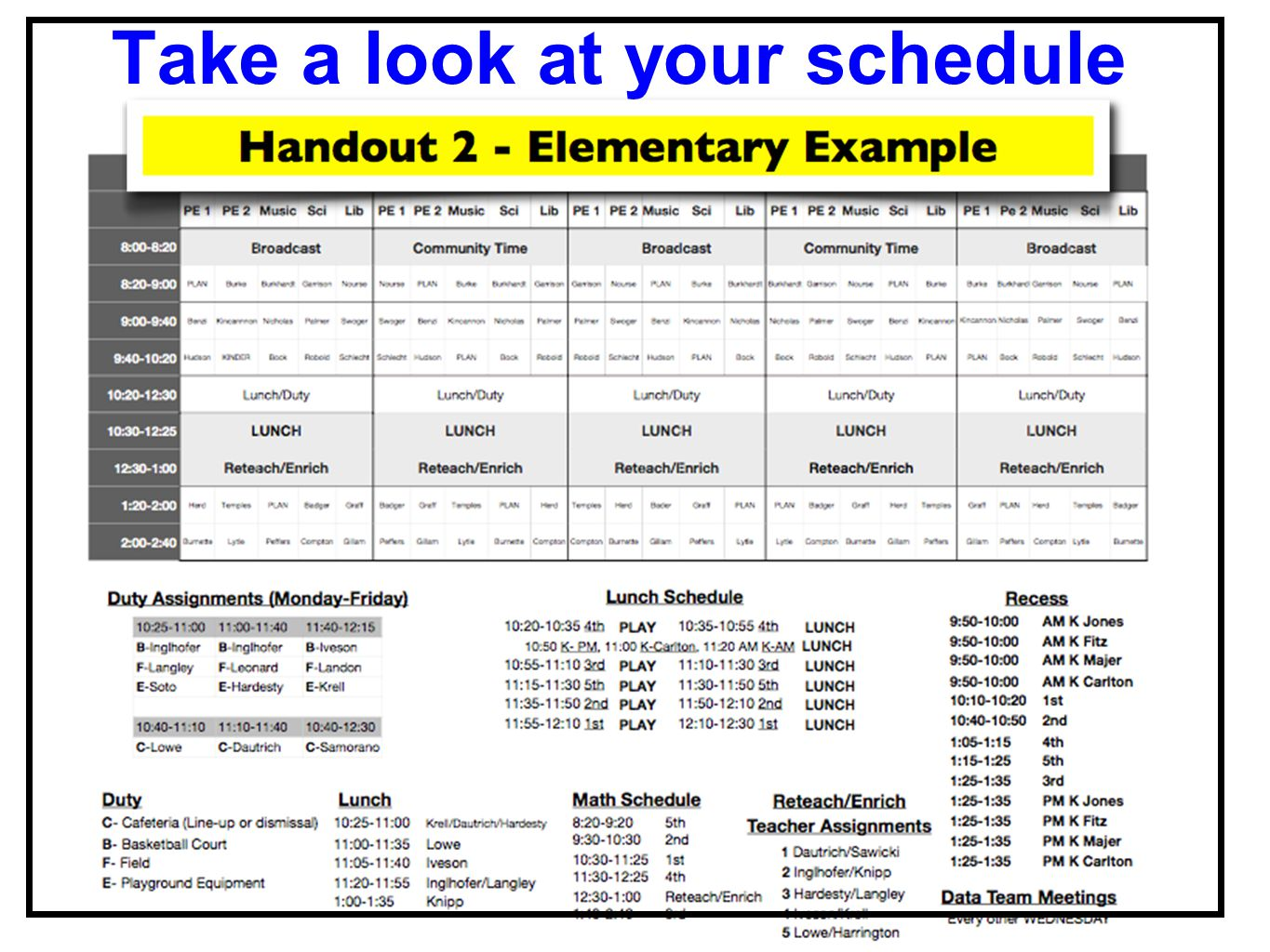 Take a look at your schedule