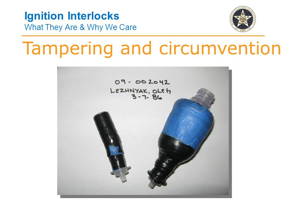 Ignition Interlocks What They Are & Why We Care Tampering and circumvention