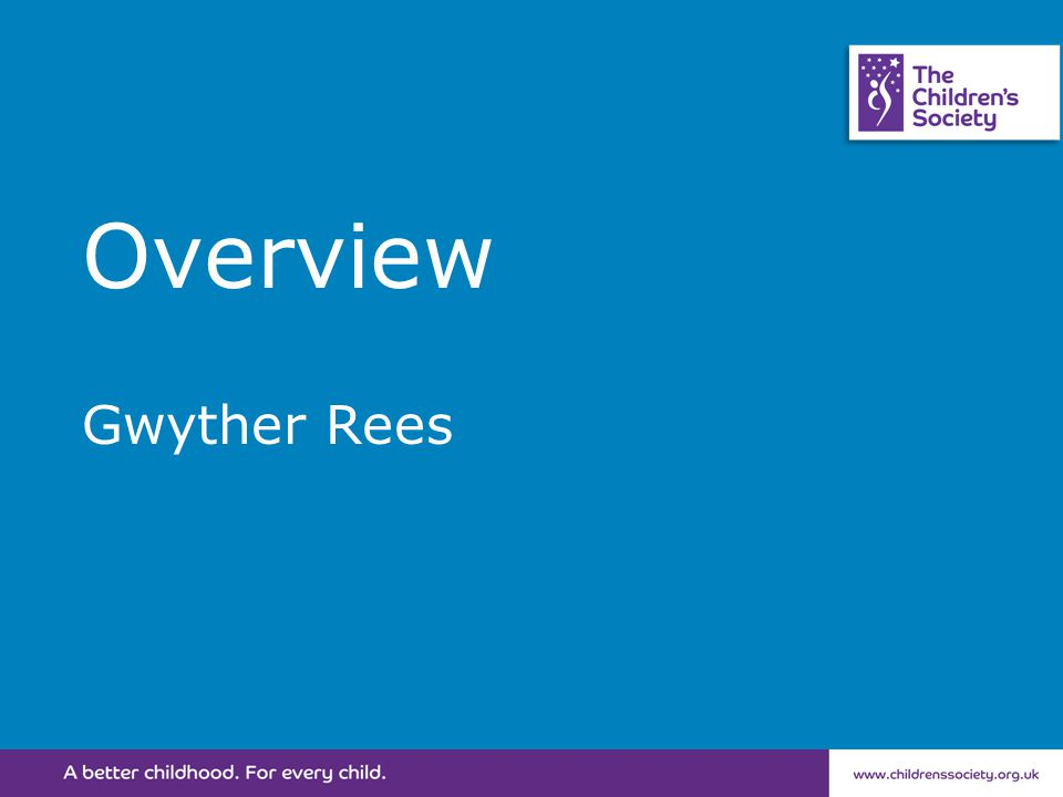 Overview Gwyther Rees