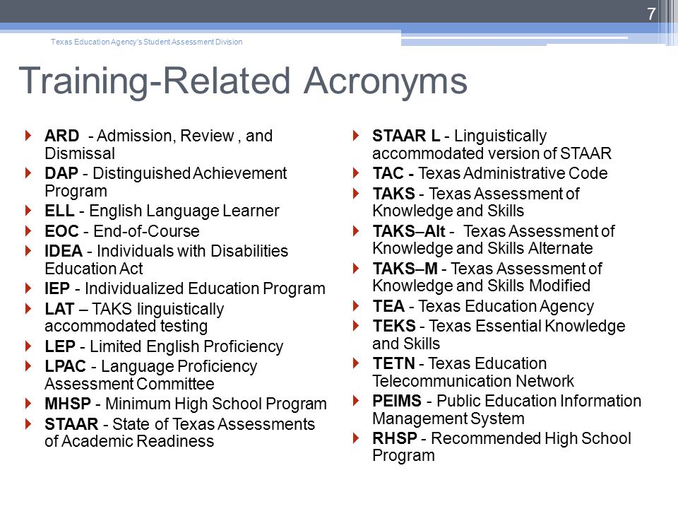 Texas Education Agency s Student Assessment Division 48