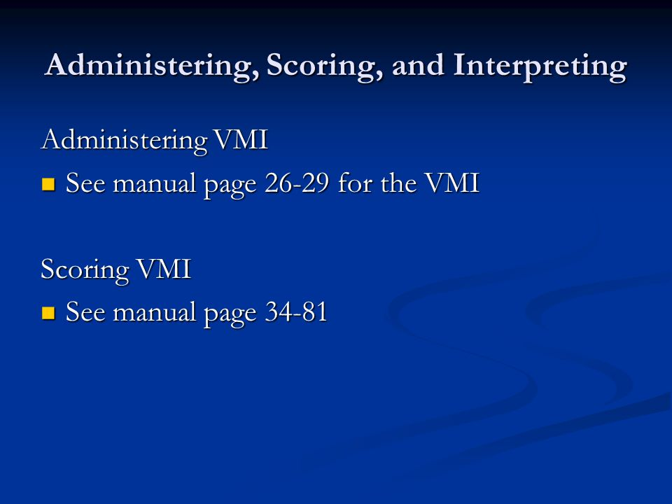 The psychometric properties of the VMI test and its supplemental tests Validity: 1. Content Validity: Item selection, item analysis 2. Concurrent Vali