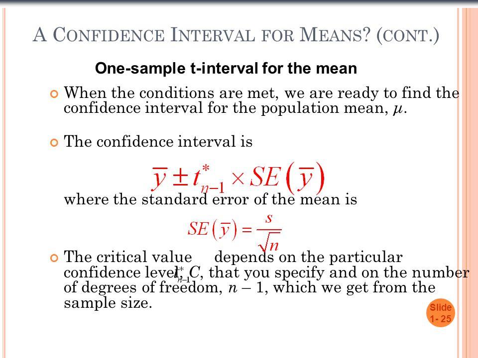 A C ONFIDENCE I NTERVAL FOR M EANS .