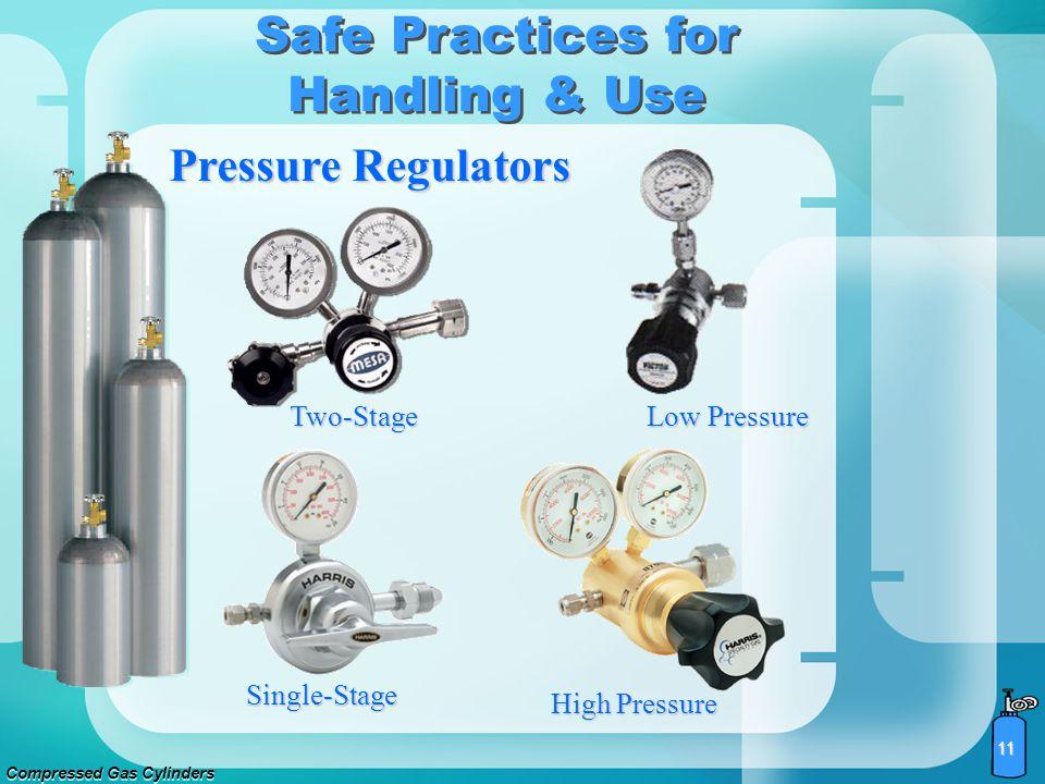 Compressed Gas Cylinders 10 Safe Practices for Handling & Use Cylinder Valves