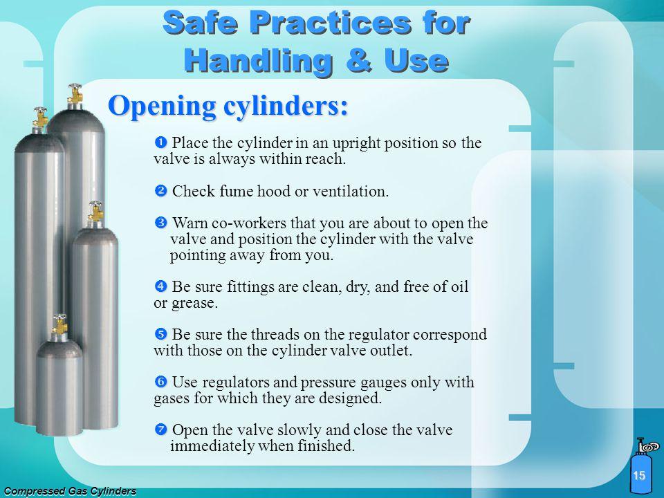 Compressed Gas Cylinders 14 Safe Practices for Handling & Use Gas Cylinder Operation