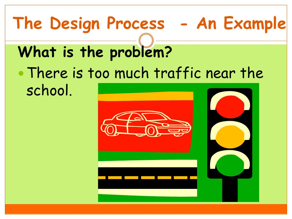 The Design Process - Example Is the problem specific enough.