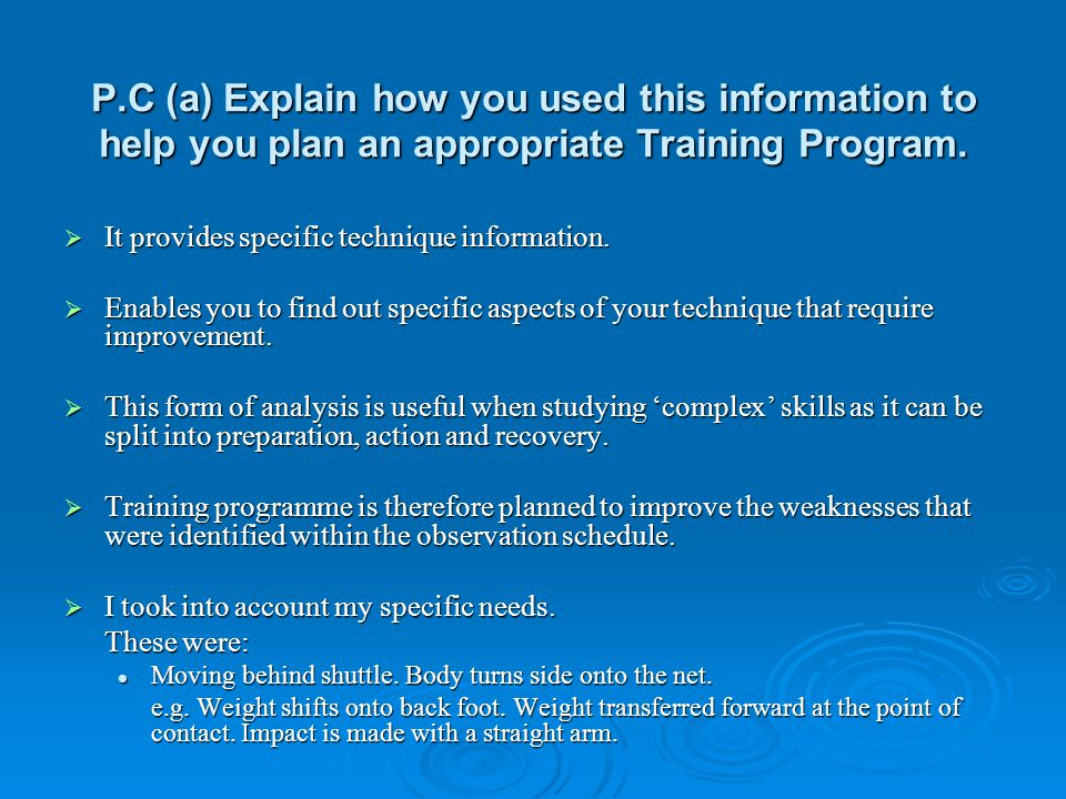 P.C (a) Explain how you used this information to help you plan an appropriate Training Program.