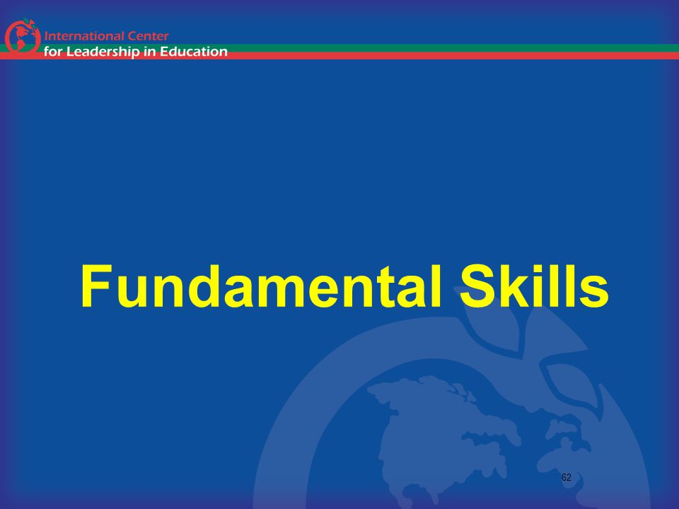 62 Fundamental Skills