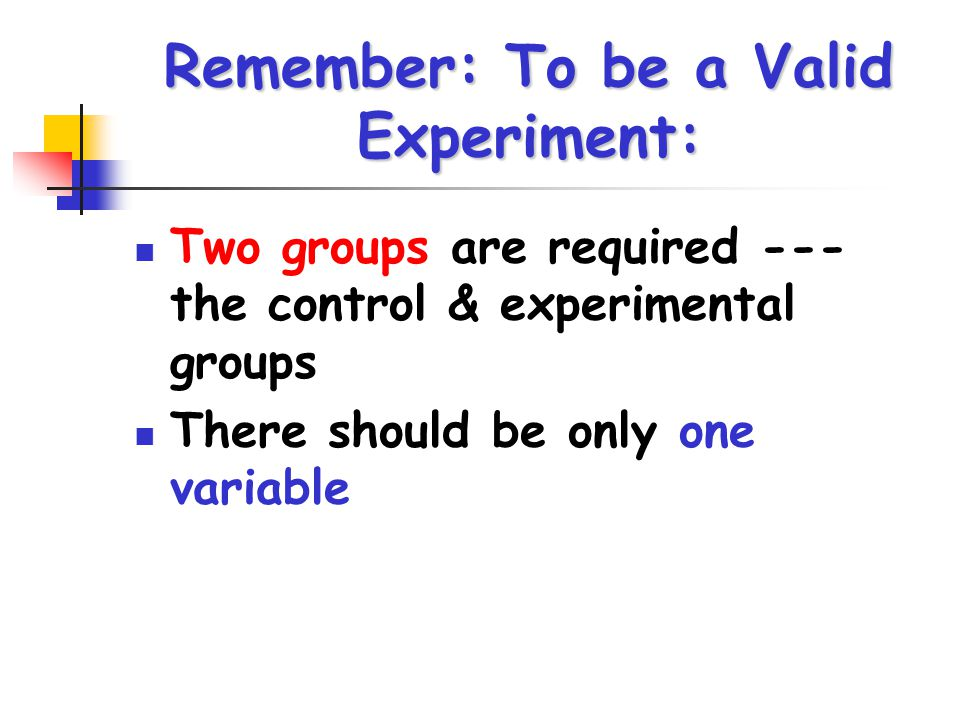 Data Results of the experiment May be quantitative (numerical data collected) or qualitative (data collected through observations)