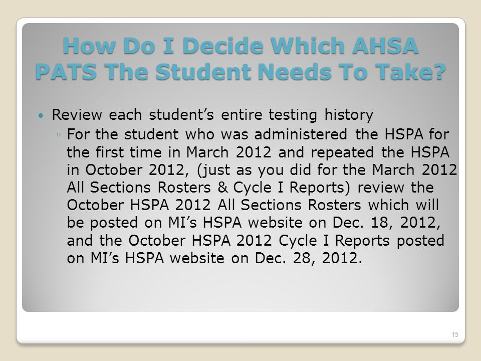 How Do I Decide Which AHSA PATS The Student Needs To Take.