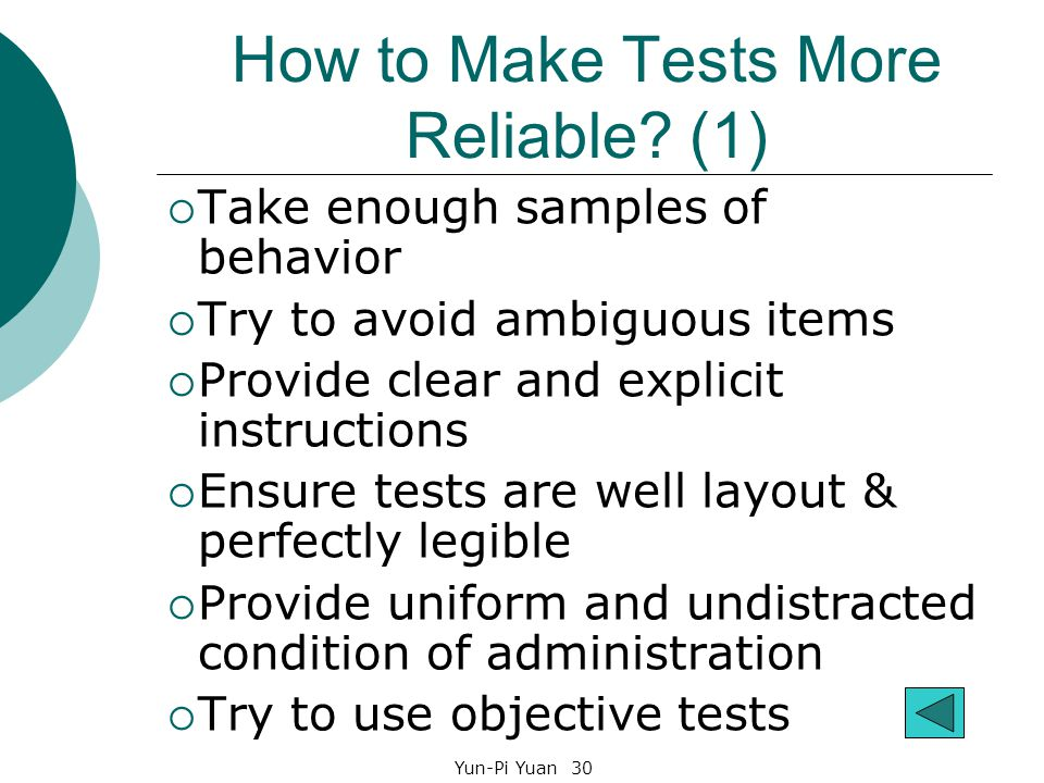 Yun-Pi Yuan 30 How to Make Tests More Reliable.