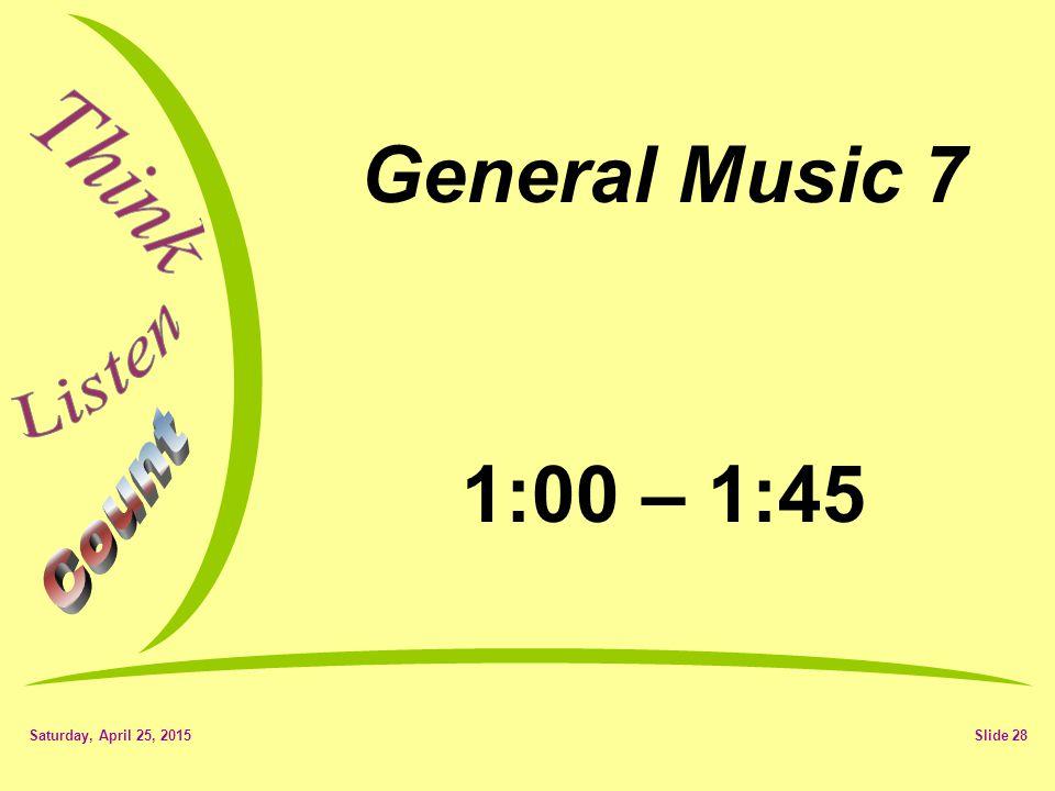 Saturday, April 25, 2015Slide 27 Today's Focus Graduation Concert Preparation Warm-up D Concert Major – Flam Accent Retest Tuesday 05/22/12 E con.