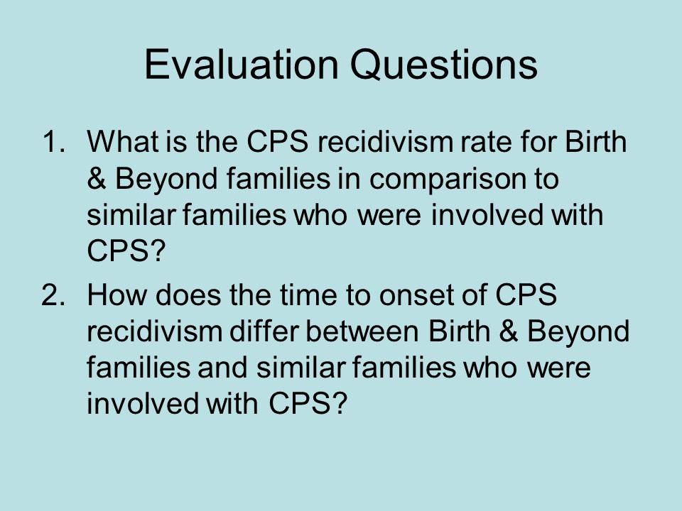 CPS Recidivism