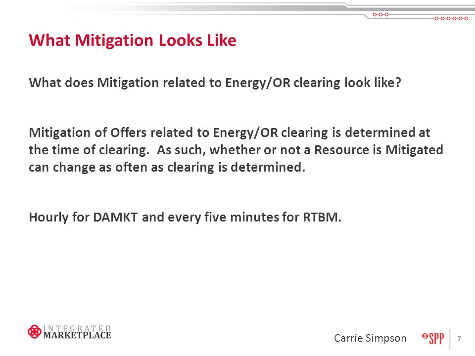 What Mitigation Looks Like What does Mitigation related to Energy/OR clearing look like.