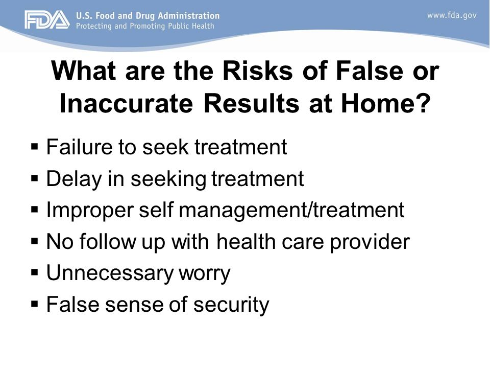 What are the Risks of False or Inaccurate Results at Home.