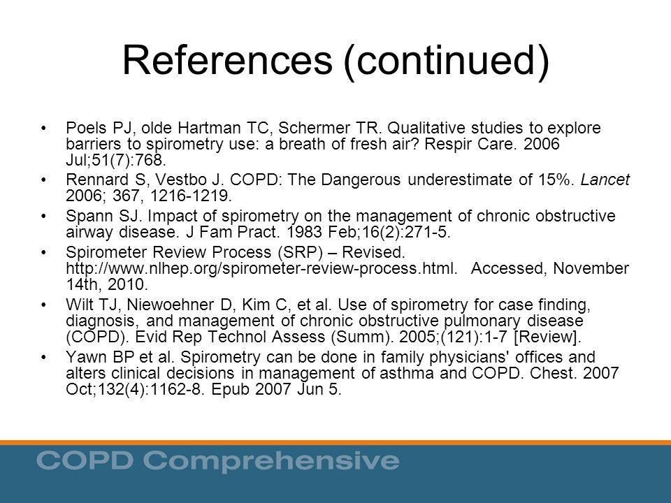 References (continued) Poels PJ, olde Hartman TC, Schermer TR.