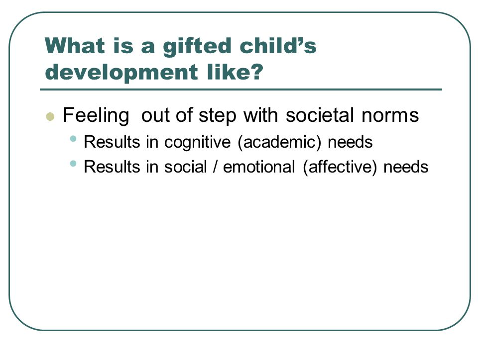 What is a gifted child's development like.